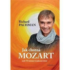 Jak chutná Mozart: aneb Tři minuty k nalezení štěstí