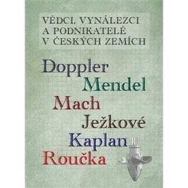 Vědci vynálezci a podnikatelé v Českých zemích